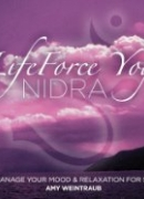 LifeForce Yoga Nidra to Manage Your Mood & Relaxation for Sleep