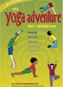 The Yoga Adventure for Children: Playing, Dancing, Moving, Breathing, Relaxing (