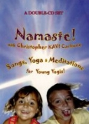 Namaste! Songs, Yoga &amp; Meditations for Young Yogis, Children, &amp; Families!