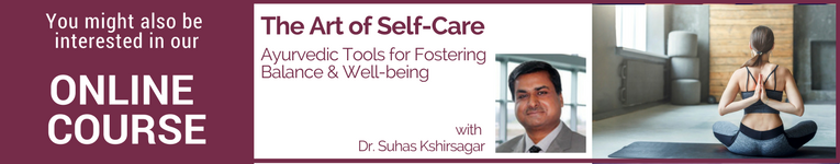 YogaUOnline course The Art of Self-Care with Dr. Suhas Kshirsagar