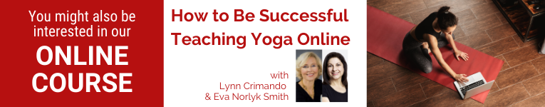 How to be Successful Teaching Yoga Online, YogaUOnline webinar, Eva Norlyk Smith and Lynn Crimando