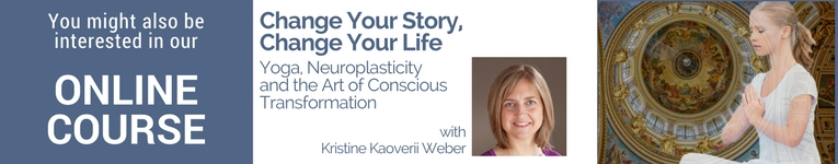 "Online course with Kristine Kaoverii Weber called ""Change Your Story, Change Your Life: Yoga, Neuroplasticity, and the Art of Conscious Transformation"""