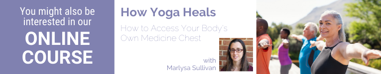 Marlysa Sullivan, YogaUOnline presenter, yoga heals, yoga as part of comprehensive wellness program