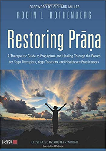 Restoring Prana, Robin Rothenberg, YogaUOnline presenter, wellness news