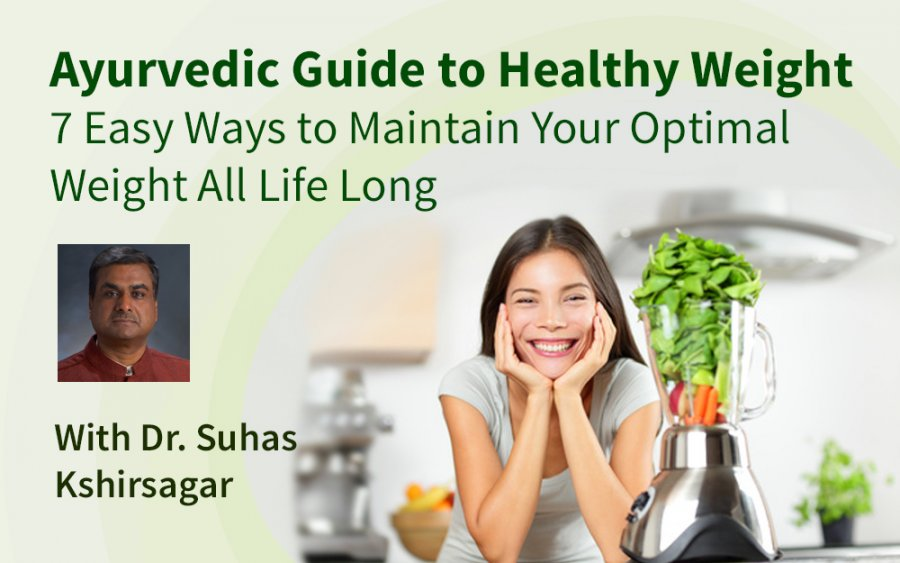 Ayurveda and weight, Dr. Suhas Kshirsgar