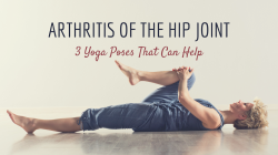 Yoga for hip arthritis